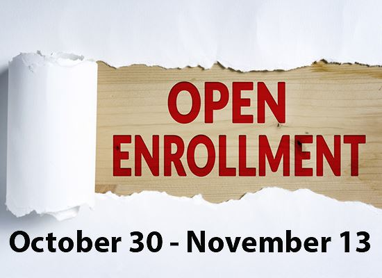 Open Enrollment Oct 30