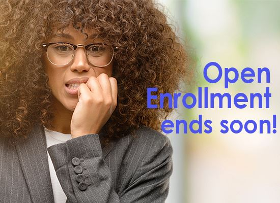 Open Enrollment nail bitting time