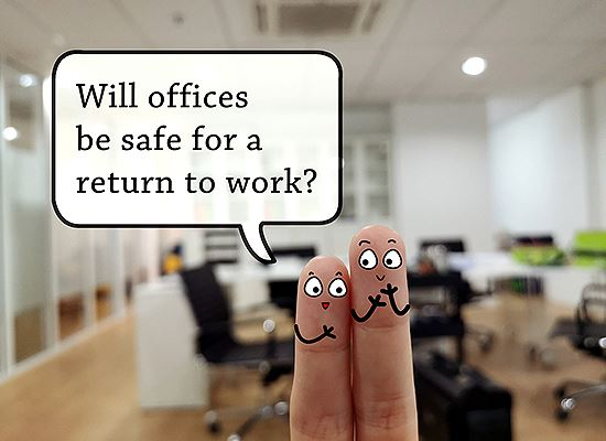 Will office be safe to return to work