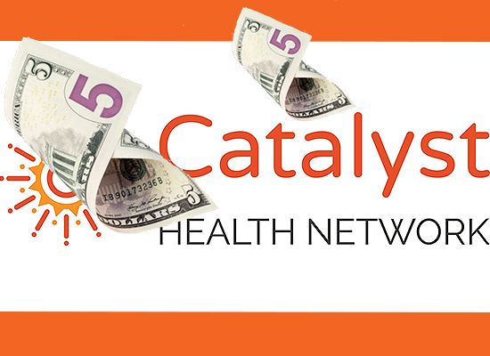 Catalyst Health Network logo with 5 dollars