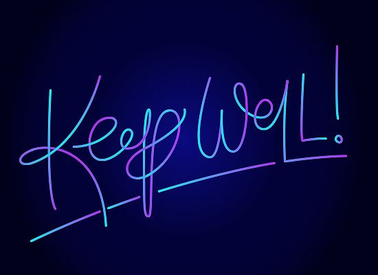 Keep well neon sign