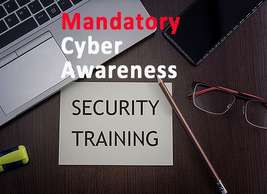 Cyber security mandatory training